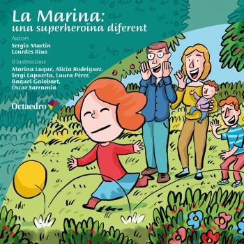 LA MARINA, UNA SUPERHEROÏNA DIFERENT.