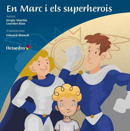 EN MARC I ELS SUPERHEROIS.