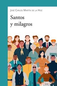 SANTOS Y MILAGROS.