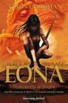 EÓN II. EONA : EL ÚLTIMO OJO DE DRAGÓN
