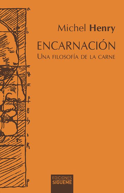 ENCARNACION. UNA FILOSOFIA DE LA CARNE