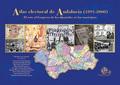 ATLAS ELECTORAL DE ANDALUCÍA (1890-2008). EL VOTO AL CONGRESO DE LOS DIPUTADOS EN LOS MUNICIPIO