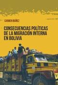 CONSECUENCIASPOLITICAS DE LA MIGRACION INTERNA EN BOLIVIA