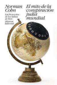 EL MITO DE LA CONSPIRACIÓN JUDÍA MUNDIAL                                        LOS PROTOCOLOS
