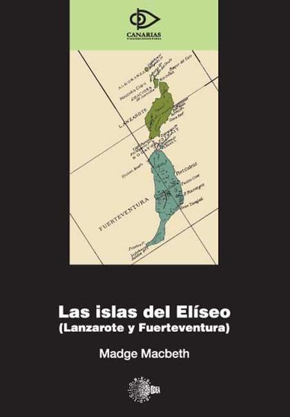 LAS ISLAS DEL ELÍSEO (LANZAROTE Y FUERTEVENTURA)