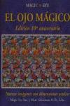 EL OJO MÁGICO: EDICIÓN 10 ANIVERSARIO