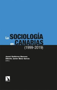 LA SOCIOLOGÍA EN CANARIAS (1999-2019).