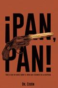 ¡PAN, PAN!. TODO LO QUE NO SABES SOBRE EL ARMA QUE ESCONDES EN LA DESPENSA