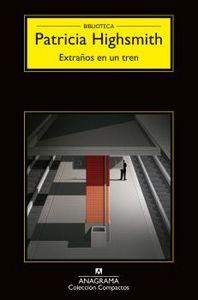 EXTRAÑOS EN UN TREN Nº11
