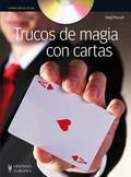 TRUCOS DE MAGIA CON CARTAS