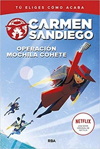 OPERACION MOCHILA COHETE. CARMEN SANDIEGO 2
