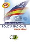 OPOSICIONES POLICÍA NACIONAL, ESCALA BÁSICA. SIMULACROS DE EXAMEN