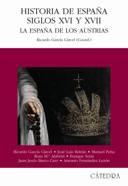 Historia de España, Siglos XVI y XVII