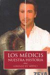 LOS MEDICI : MI PROPIA HISTORIA