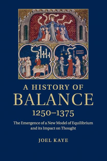 A HISTORY OF BALANCE, 1250-1375