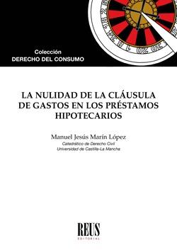 LA NULIDAD DE LA CLÁUSULA DE GASTOS EN LOS PRÉSTAMOS HIPOTECARIOS.
