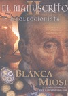 EL MANUSCRITO II. EL COLECCIONISTA