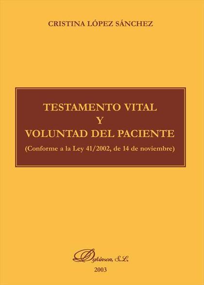 Testamento vital y voluntad del paciente