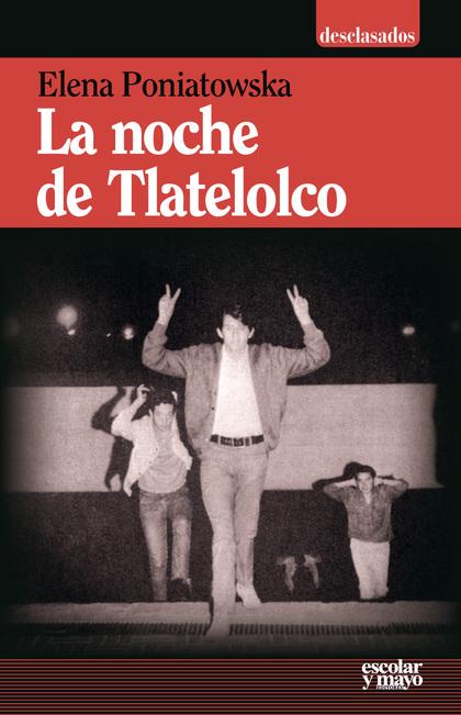 LA NOCHE DE TLATELOLCO.