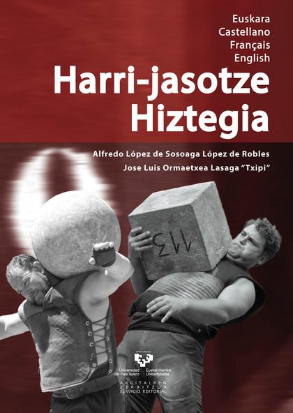 HARRI-JASOTZE HIZTEGIA. EUSKARA / CASTELLANO / FRANÇAIS / ENGLISH.