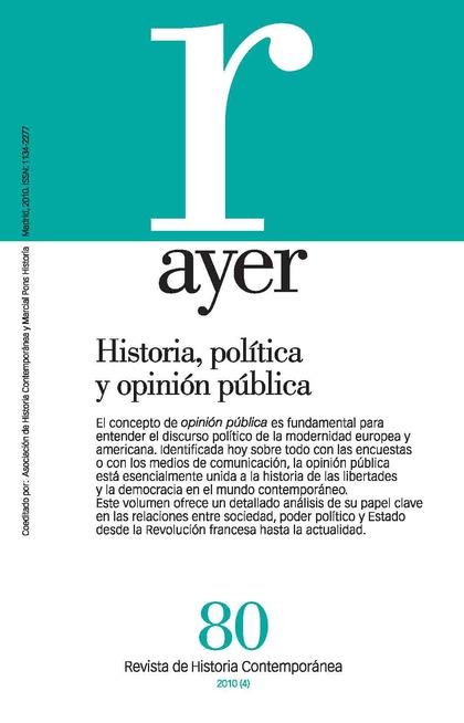 HISTORIA, POLÍTICA Y OPINIÓN PÚBLICA