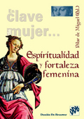ESPIRITUALIDAD Y FORTALEZA FEMENINA