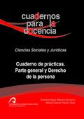 CUADERNO DE PRÁCTICAS : PARTE GENERAL Y DERECHO DE LA PERSONA