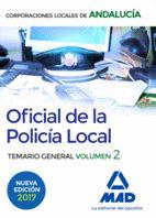 OFICIAL DE LA POLICÍA LOCAL DE ANDALUCÍA. TEMARIO GENERAL. VOLUMEN 2.