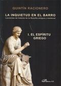LA INQUIETUD EN EL BARRO : LECCIONES DE HISTORIA DE LA FILOSOFÍA ANTIGUA Y MEDIEVAL I: EL ESPÍR