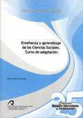 ENSEÑANZA Y APRENDIZAJE DE LAS CIENCIAS SOCIALES : CURSO DE ADAPTACIÓN