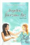 PACK ANGELES Y FUERAS DE LUZ