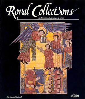 ROYAL COLLECTIONS IN THE NATIONAL HERITAGE OF SPAIN