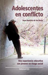 ADOLESCENTES EN CONFLICTO. UNA EXPERIENCIA EDUCATIVA CON JÓVENES EN RIESGO SOCIAL