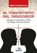 EL MAGNETISMO DEL NEGOCIADOR                                                    INTELIGENCIA NE