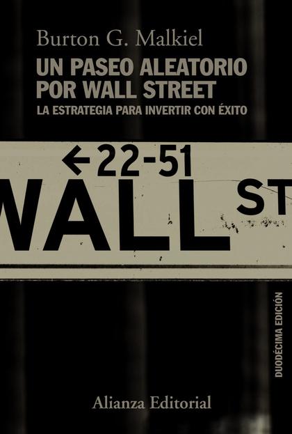 UN PASEO ALEATORIO POR WALL STREET                                              LA ESTRATEGIA P
