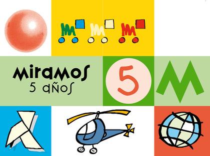 MIRAMOS, EDUCACIÓN INFANTIL, 5 AÑOS. CUADERNO DE PERCEPCIÓN VISUAL