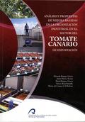 ANÁLISIS Y PROPUESTAS DE MEJORA BASADAS EN LA ORGANIZACIÓN INDUSTRIAL EN EL SECTOR DEL TOMATE C