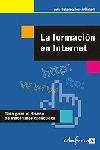 La Formación en Internet. Guía para el diseño de materiales formativos