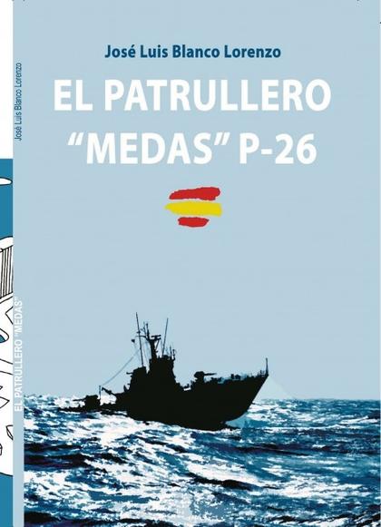 EL PATRULLERO ´MEDAS´.