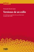 VERSIONES DE UN EXILIO. LOS TRADUCTORES ESPAÑOLES DE LA CASA ACKERMANN (LONDRES, 1823-1830)