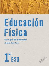 EDUCACIÓN FÍSICA 1º ESO. LIBRO DEL PROFESOR + CD.