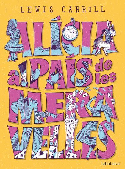 ALÍCIA AL PAÍS DE LES MERAVELLES.