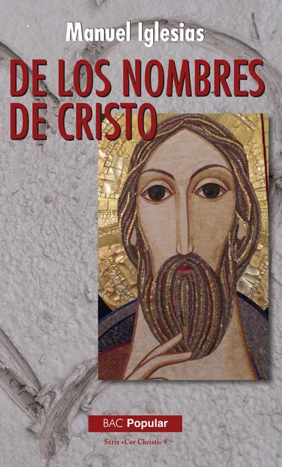 DE LOS NOMBRES DE CRISTO.