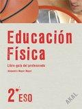 EDUCACIÓN FÍSICA 2º ESO. LIBRO DEL PROFESOR + CD.