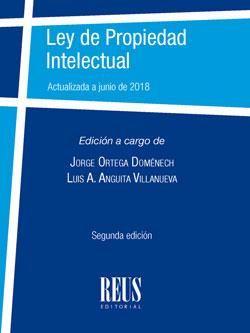 LEY DE PROPIEDAD INTELECTUAL. ACTUALIZADA A JUNIO DE 2018