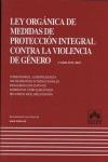 LEY ORGÁNICA DE MEDIDAS DE PROTECCIÓN INTEGRAL CONTRA LA VIOLENCIA DE GÉNERO