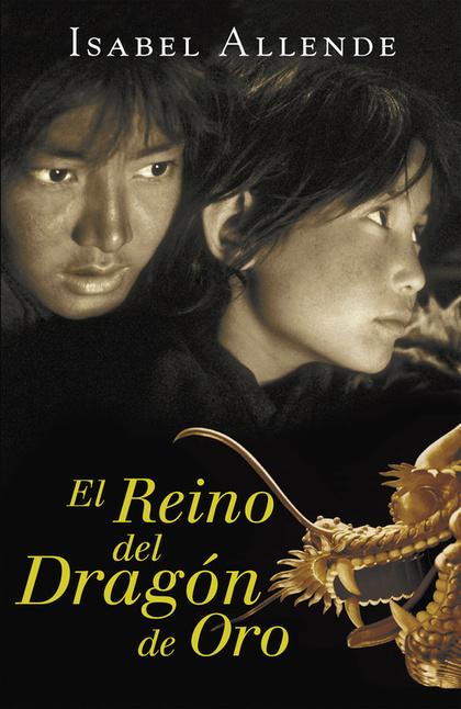 EL REINO DEL DRAGÓN DE ORO (MEMORIAS DEL ÁGUILA Y DEL JAGUAR 2).
