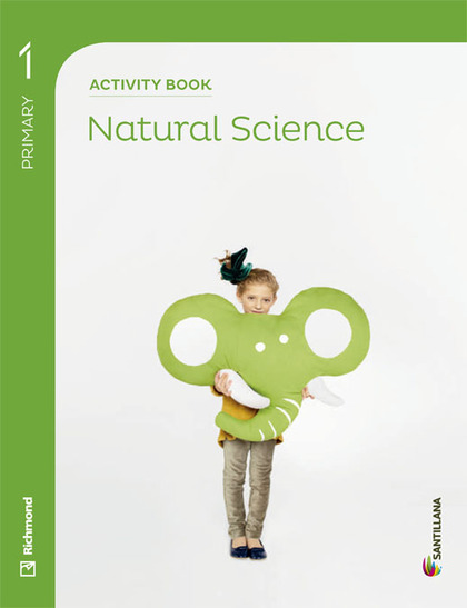 NATURAL SCIENCE, 1 EDUCACIÓN PRIMARIA. ACTIVITY BOOK