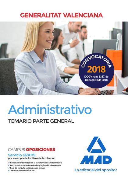 ADMINISTRATIVO DE LA GENERALITAT VALENCIANA. TEMARIO PARTE GENERAL