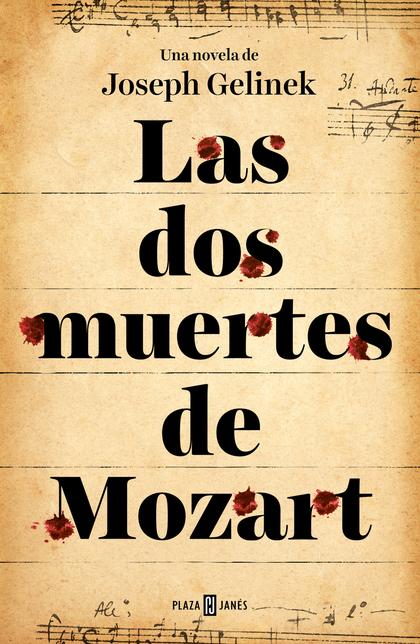 LAS DOS MUERTES DE MOZART.